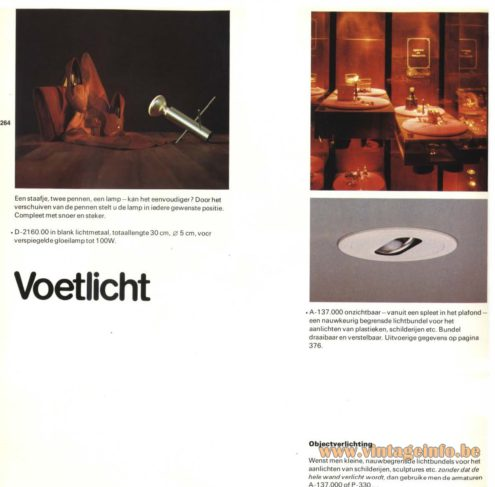 Raak 'Voetlicht' (footlight/limelight) A-137.000 on the right and a Raak 'Krekel'(cricket) D-2160.00 on the left, You can find the 'Krekel' by following the link or scroll a few pages further in this catalogue