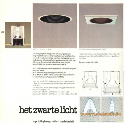 Raak 'Het Zwarte Licht' (the black light) R-277.64 , R-84.64, R-84.44 Recessed Light