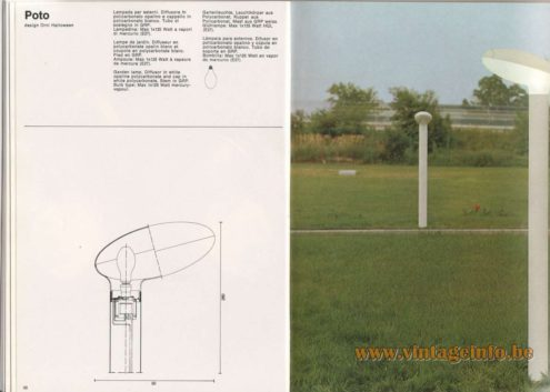 Artemide Catalogue 1976 - Artemide Poto, design Örni Halloween. Garden lamp. Diffuser in white opaline polycarbonate and cap in white polycarbonate. Stem in GRP. Bulb type: Max 1x12s Watt mercury-vapour.