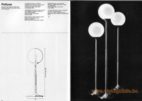 Artemide studioA Catalogue 1976 - Polluce, design Anna Fasolls. Enzo Marl Concorso Studio Artemide – Domus. XIII Triennale. Floor lamp in matt chromed brass. Globe in white opal glass. Height adjustable. Bulb type: Max 1 x 100 Watt frosted.