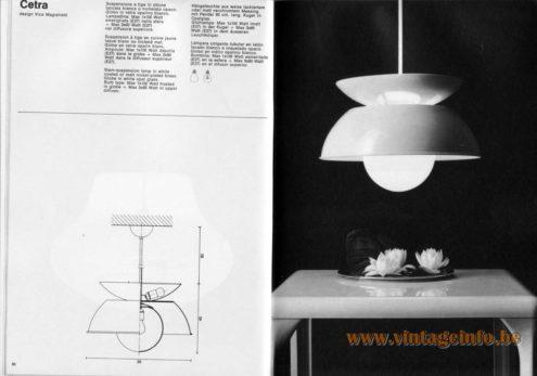 Artemide studioA Catalogue 1976 - Cetra, design Vico Magistretti Stem-suspension lamp in white coated or matt nickel-plated brass. Globe in white opal glass. Bulb type: Max 1 x 100 Watt frosted in globe + Max 3 x 60 Watt in upper diffuser.