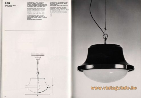 Artemide studioA Catalogue 1976 - Tau, design Sergio Mazza – XII Triennale Wire suspension lamp in matt nickel-plated brass. Reflector in dark brown metal. Shade in pressed crystal. Bulb type: Max 1 x 150 Watt.