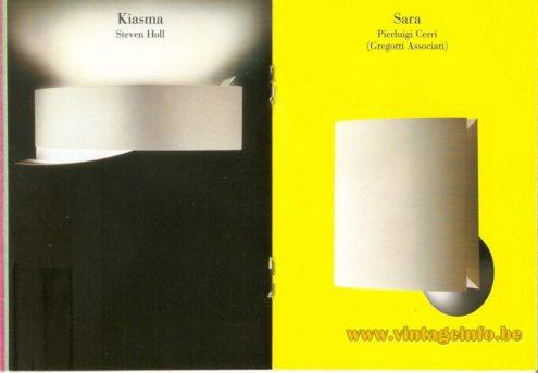 Kiasma Wall Lamp (2000) – Steven Holl - Sara Wall Lamp (1994) – Pierluigi Cerri