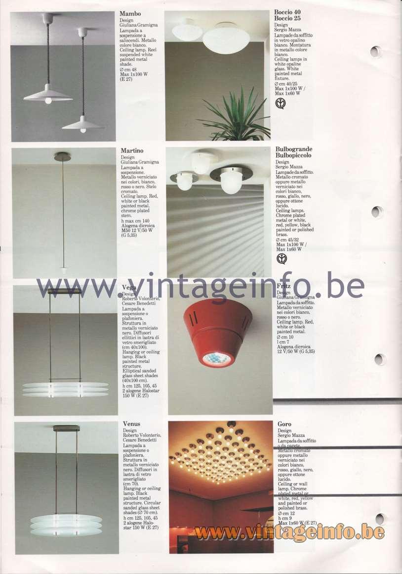 Quattrifolio Mambo, Martino, Vega, Venus pendant lamp, Boccio, Bulbogrande, Bulbopiccolo, Fritz Goro flush mount